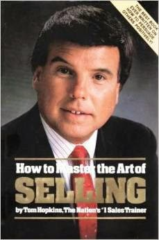 Tom Hopkins, How to Master the Art of Selling