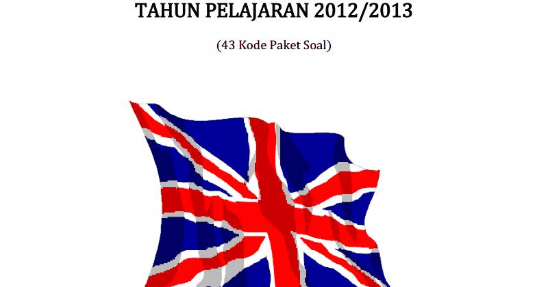 Berbagi Dan Belajar Kumpulan Soal Un Bahasa Inggris Sma 2013 43 Paket Soal