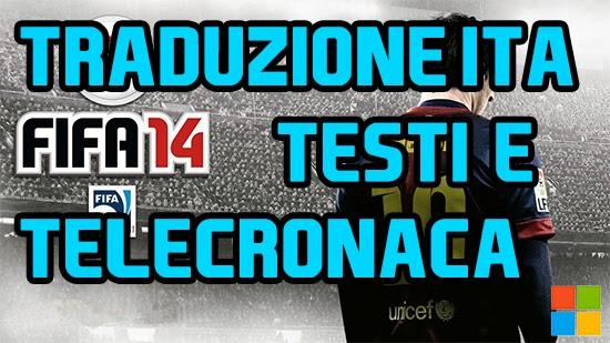 FIFA 14 - Traduzione PC Testi e Telecronaca
