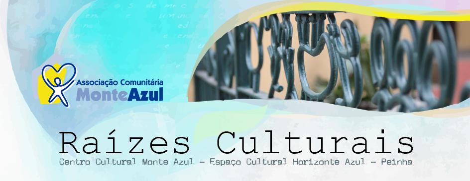 Raízes Culturais Monte Azul