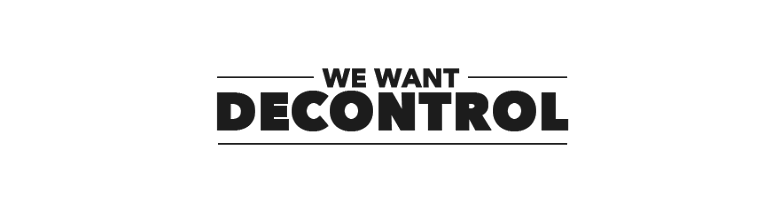We want decontrol