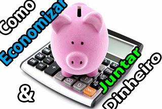 como economizar, guardar e investir seu dinheiro