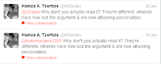 Hamza A Tzortzis, Twitter: Why don't you actually read it? They're different. Atheists have now lost the argument & are now attacking personalities.