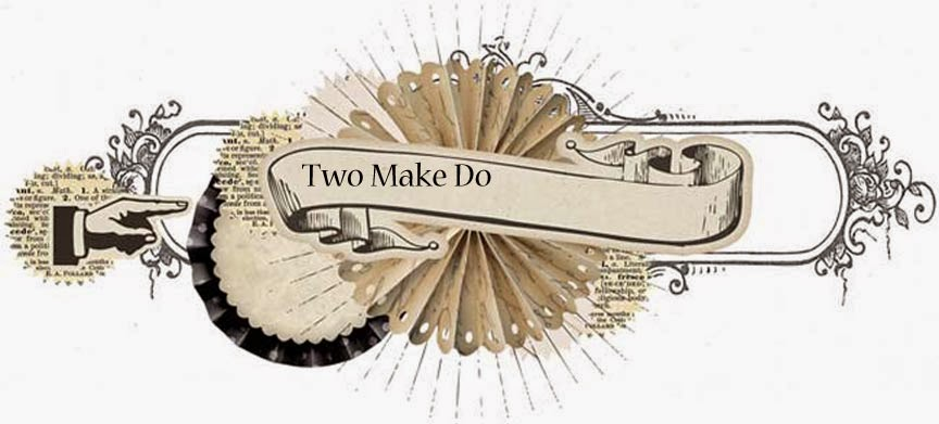 Two Make Do