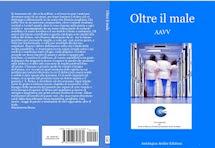 """ALCUNE POESIE SCELTE TRATTE DALL'ANTOLOGIA """"OLTRE IL MALE"""""""
