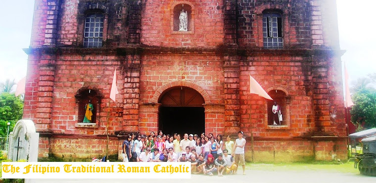 The Filipino Traditional Roman Catholic