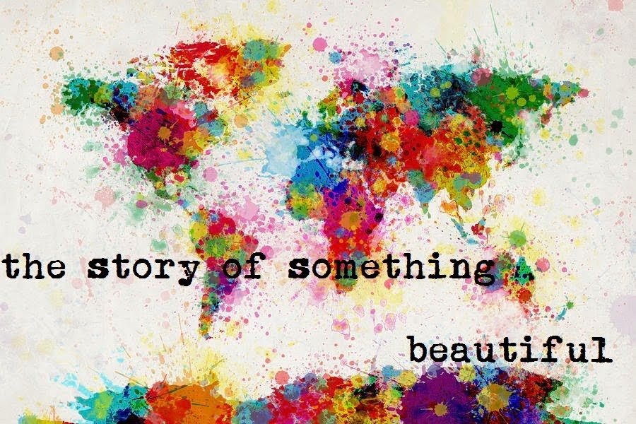 The Story Of Something Beautiful