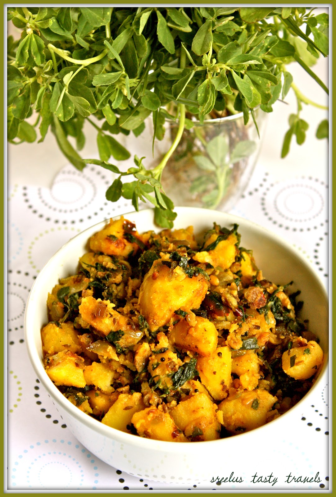Sreelus Tasty Travels: Aloo Methi - Potatoes With Fenugreek