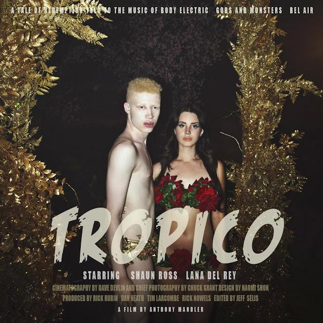 film tropico lana del rey