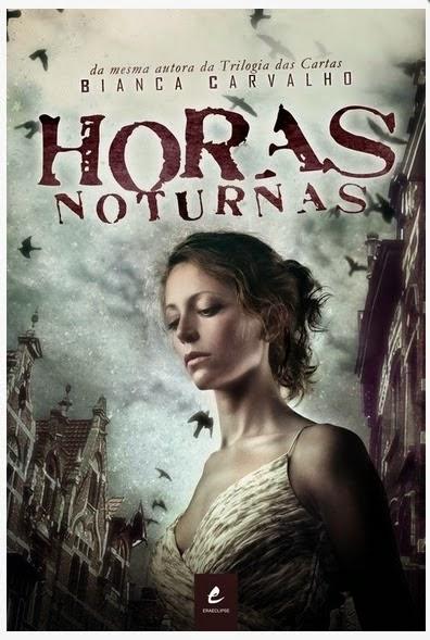 Resenha, livro, Horas Noturnas, Bianca Carvalho, literatura nacional, suspense policial