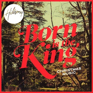 Hillsong - Born is The King: It s Christmas 2011