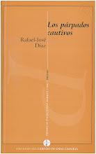 Los párpados cautivos (Poemas)