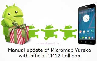 How to manual update of Micromax Yureka with official CM12 Lollipop