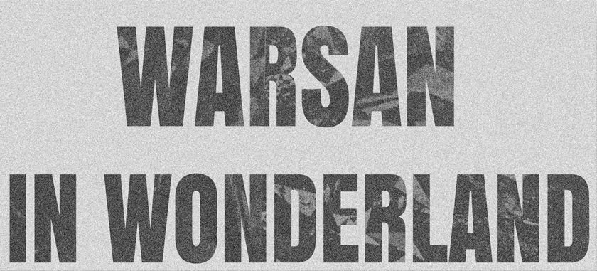 warsan in wonderland
