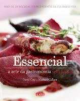 Essencial - A arte da gastronomia sem fogão