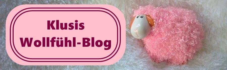 Klusis Wollfühlblog
