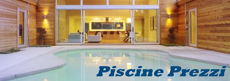 Piscine interrate prezzi piscine fuori terra piscine - Piscine seminterrate prezzi ...