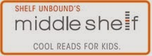 Middle Shelf: Cool Reads for Kids