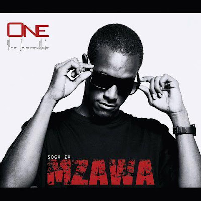 SOGA ZA MZAWA(ALBUM) BY ONE THE INCREDIBLE.