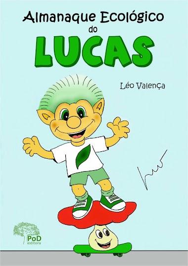 Lucas, o duende ecológico
