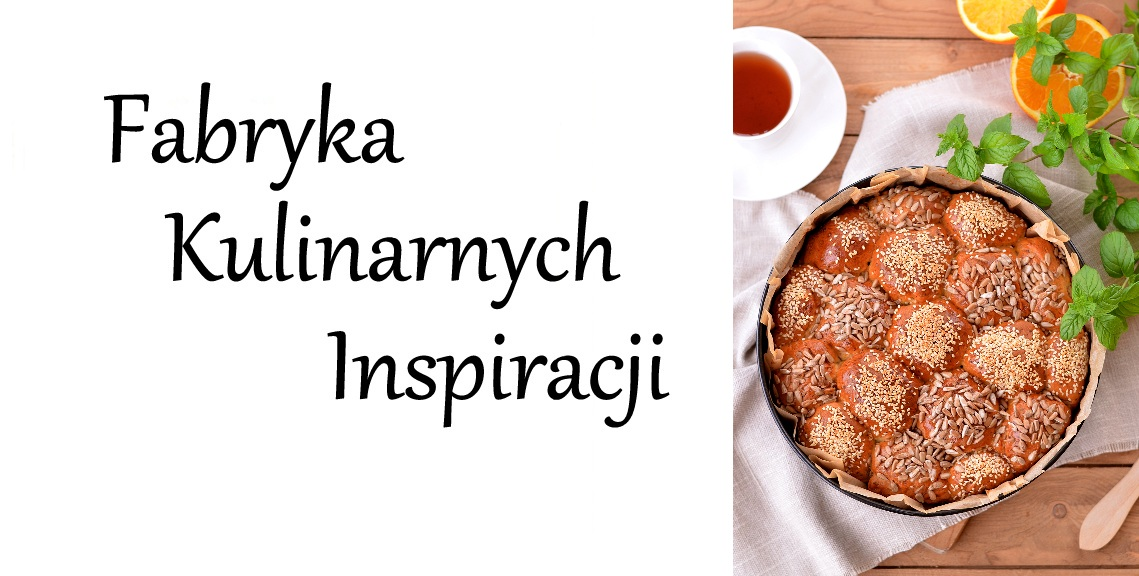 Fabryka Kulinarnych Inspiracji