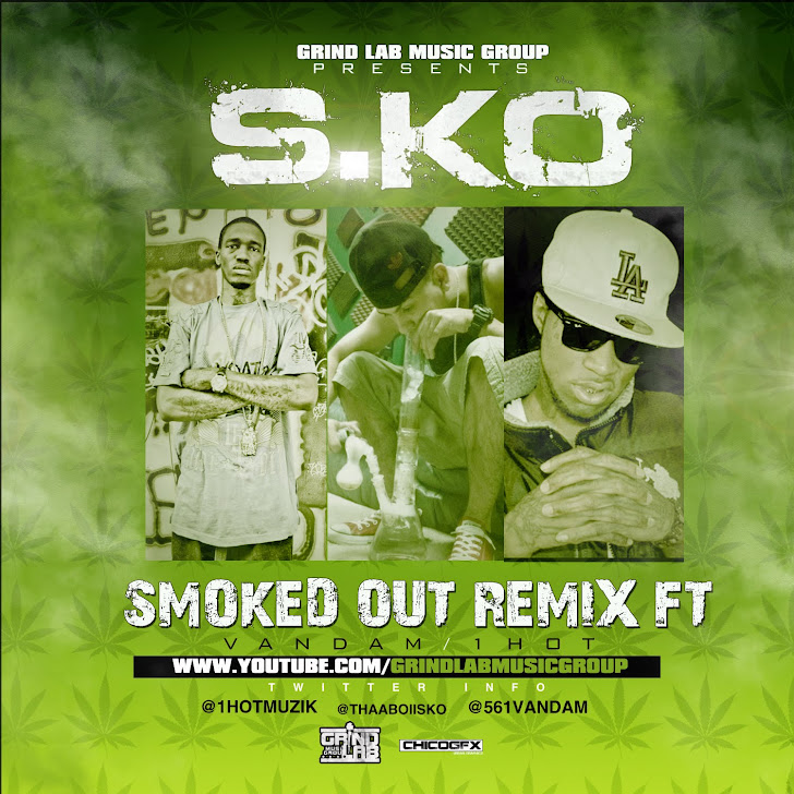S.Ko - Smoked Out REMIX Ft. Van Dam & 1Hot