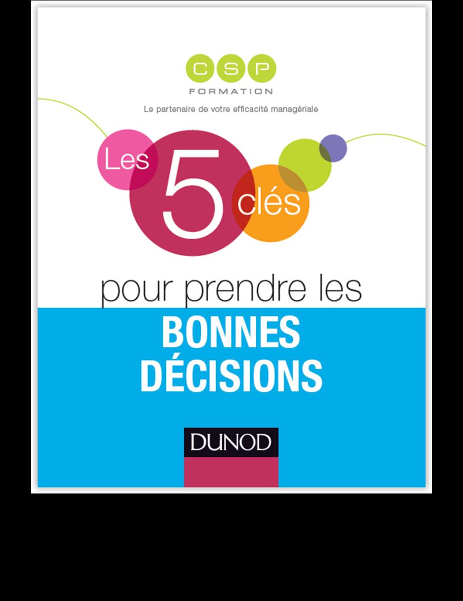 """Mon deuxième livre """"Les 5 clés pour prendre les bonnes décisions"""""""