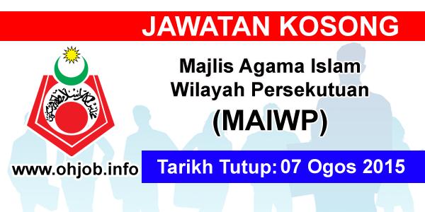 Jawatan Kerja Kosong Majlis Agama Islam Wilayah Persekutuan (MAIWP) logo www.ohjob.info ogos 2015