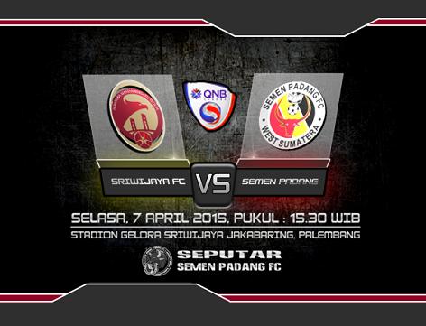 Sriwijaya FC vs Semen Padang QNB League 2015