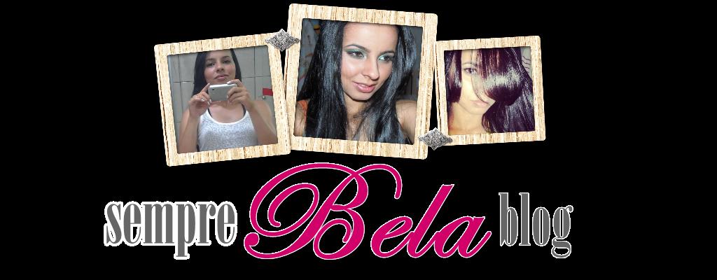 Sempre Bela Blog | Dicas de Beleza, Cabelo, Maquiagem, Estetica, Pele e muito mais