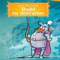 http://wielka-biblioteka-ossus.blogspot.com/2014/02/bajki-na-dobranoc-igor-sikirycki.html