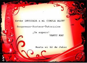 Cumple del Blog de Vanyu Kay