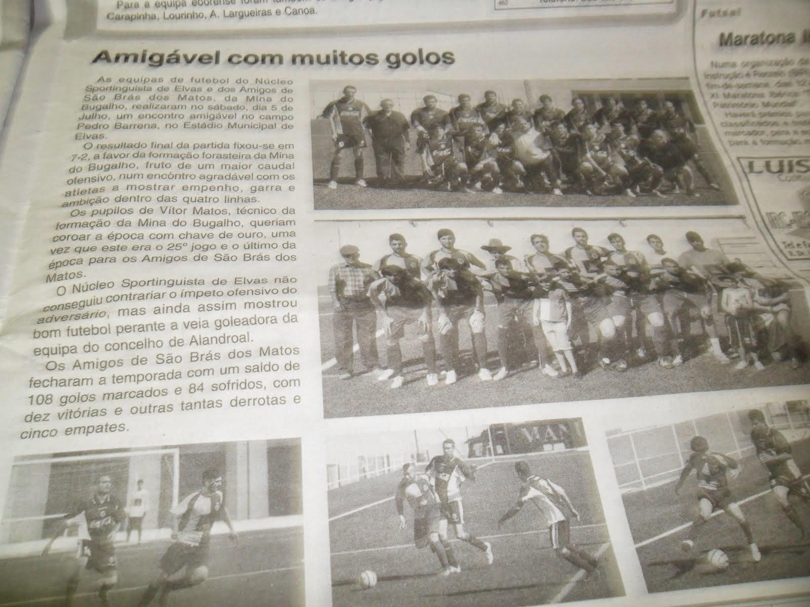 25º JOGO ÉPOCA DESPORTIVA AMIGOS DE SÃO BRÁS - DIA 05 DE JULHO/ 2014 - JORNAL «LINHAS DE ELVAS»