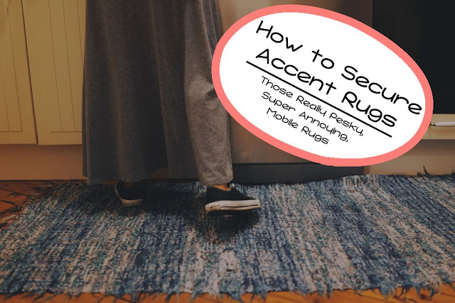 How to Secure Accent Rugs — amodernmrs.com