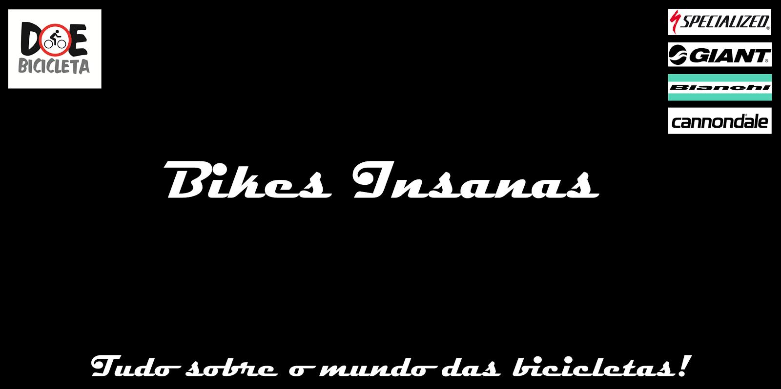 Bikes Insanas