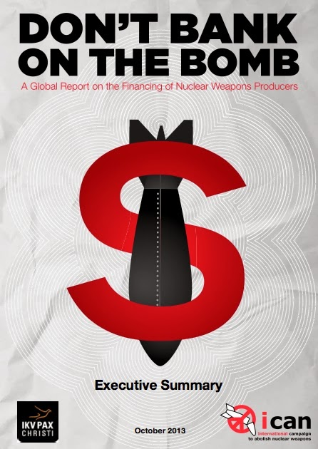 Read the 2014 Don't Bank on the Bomb report