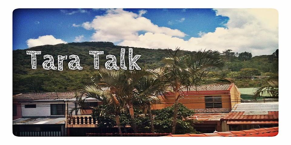Tara Talk