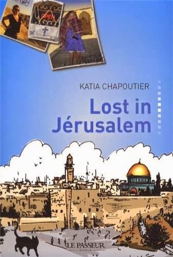 http://leschamotte.blogspot.fr/2014/02/un-bouquin-voyage-1-lost-in-jerusalem.html