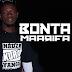 New Music: Bonta Maarifa - Mauwongo/Download
