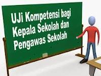 Mari Dipelajari Kisi Kisi Uji Kompetensi Kepala Sekolah dan Pengawas
