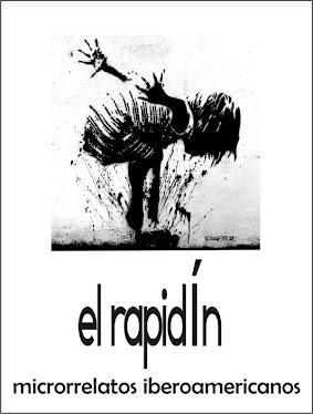 EL RAPIDÍN, microrrelato iberoamericano