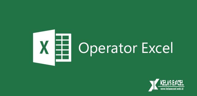 Operator Perhitungan Dalam Rumus Excel Belajar Excel