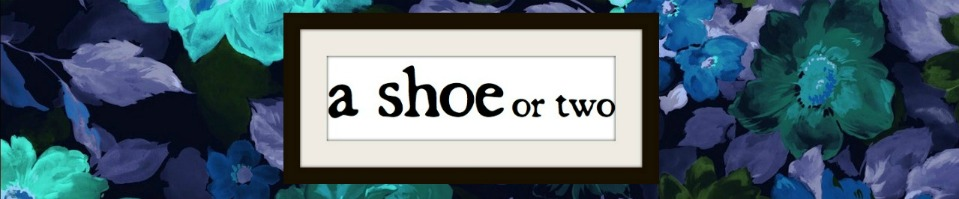 A Shoe or Two