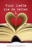 Paola Calvetti Voor  liefde zie de letter L