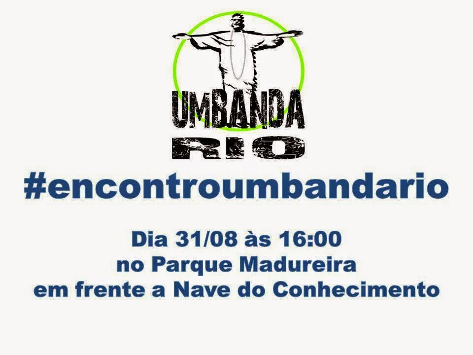 Atenção Umbandistas do Rio de Janeiro!