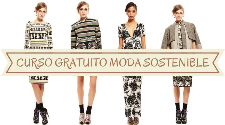 curso gratuito de formación online de moda sostenible española con certificado oficial y con posibilidades de avanzar en el mundo laboral