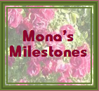 Monas Milestones