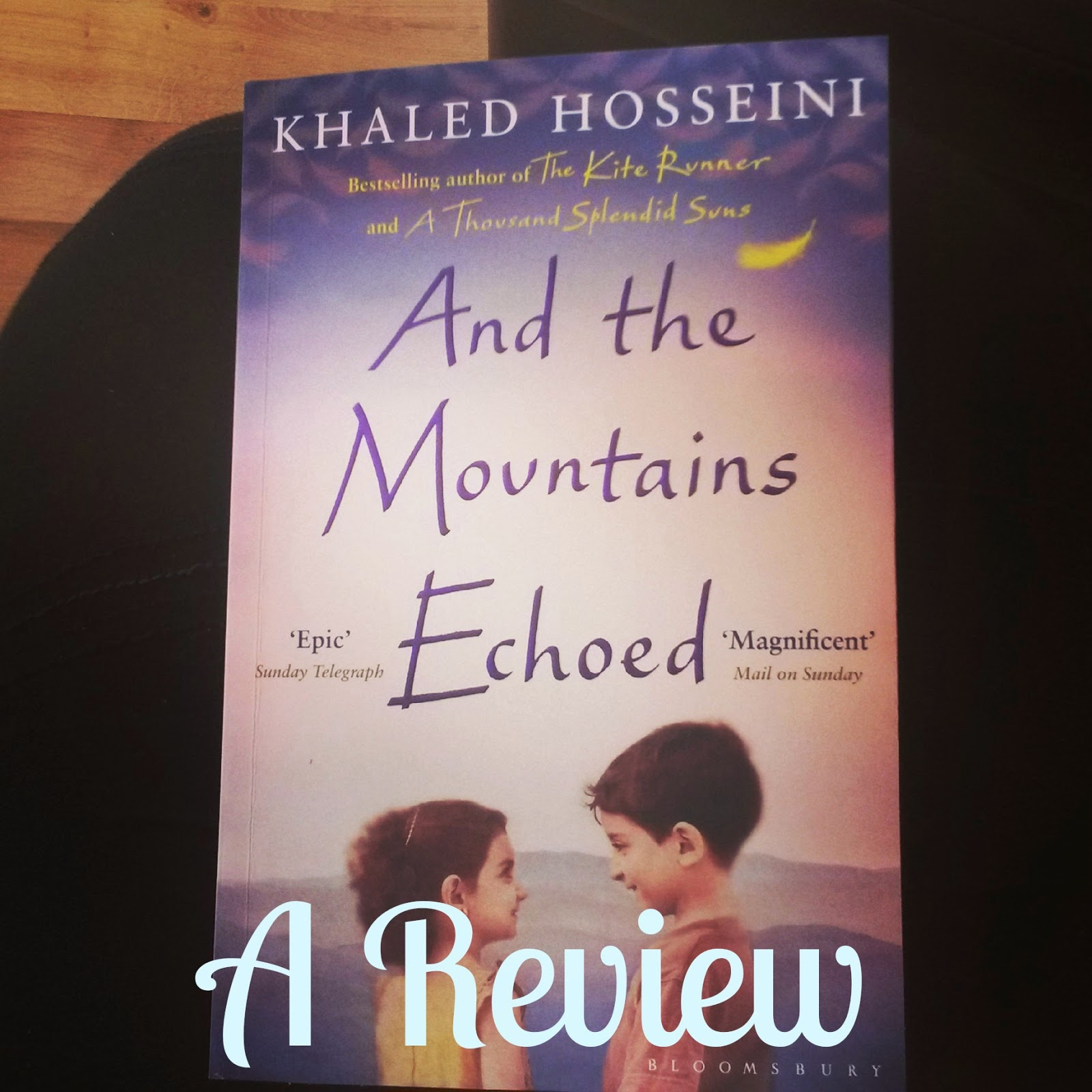 Khaled Hosseini Mountains Echoed Review