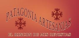TE INVITO A VER MI OTRO BLOG: PATAGONIA ARTESANIAS EL RINCON DE MIS REVISTAS