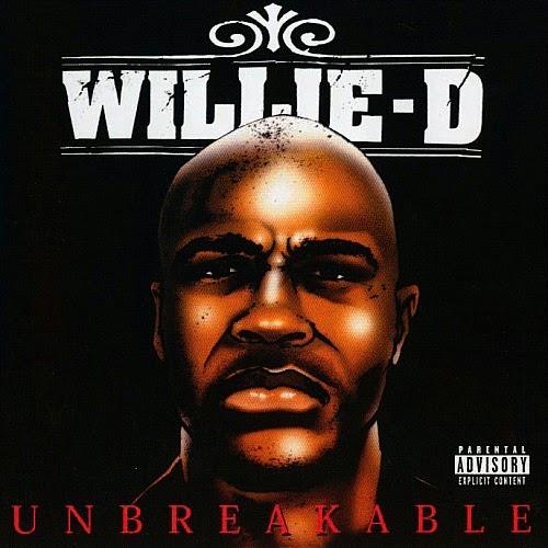 Willie D - Unbreakable